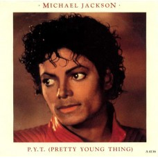 "MICHAEL JACKSON - P.Y.T (PRETTY YOUNG THING) - 7"" 1984 UK - EXCELLENT+"
