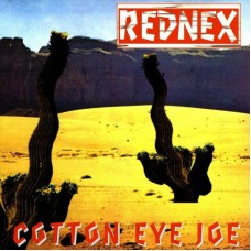 "REDNEX - COTTON EYE JOE - 12"" UK 1994 - NEAR MINT"