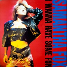 SAMANTHA FOX - I WANNA HAVE SOME FUN - LP UK 1988 - NEAR MINT