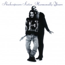 SHAKESPEARS SISTER - HORMONALLY YOURS - LP 1992 - EXCELLENT+