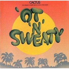 CACTUS - 'OT 'N' SWEATY - LP USA 1972 - EXCELLENT