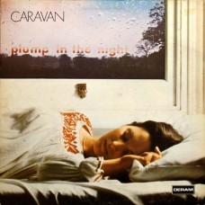 CARAVAN - FOR GIRLS WHO GROW PLUMP IN THE NIGHT - LP UK 1973 - EXCELLENT
