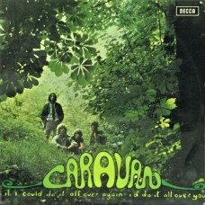 CARAVAN - IF I COULD DO IT ALL OVER AGAIN, I'D DO IT ALL OVER YOU - LP UK 1972 - EXCELLENT-
