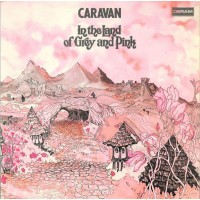 CARAVAN - IN THE LAND OF GREY AND PINK - LP UK 1971 - EXCELLENT+