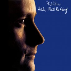 PHIL COLLINS - HELLO, I MUST BE GOING! - LP UK 1982 - NEAR MINT
