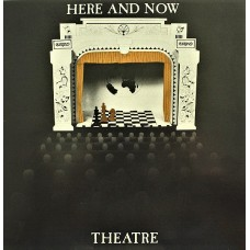 HERE AND NOW - THEATRE - LP UK 1984 - EXCELLENT+