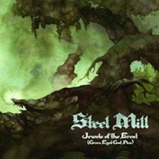 STEEL MILL - JEWELS OF THE FOREST - LP UK 2011 -  LIMITED EDITION GREEN VINYL - NEAR MINT