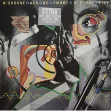 """WISHBONE ASH - NO SMOKE WITHOUT FIRE - LP + 7"""" UK 1978 - LIMITED WITH SINGLE - EXCELLENT+"""