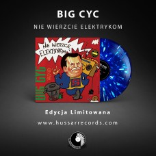 BIG CYC - NIE WIERZCIE ELEKTRYKOM - 180g LP 2019 - LIMITED EDITION BLUE/WHITE SPLATTER - MINT
