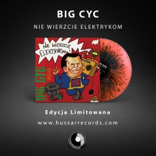BIG CYC - NIE WIERZCIE ELEKTRYKOM - 180g LP 2019 - LIMITED EDITION ORANGE/BLACK SPLATTER - MINT