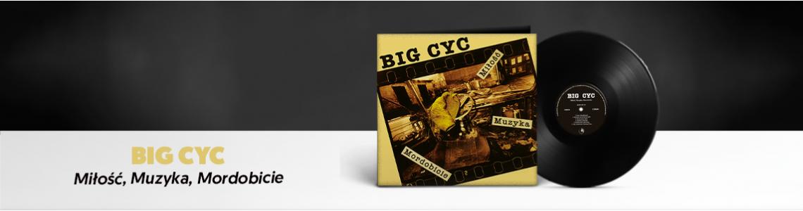 Big Cyc - Milosc, Muzyka, Mordobicie