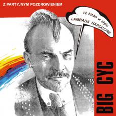 BIG CYC - Z PARTYJNYM POZDROWIENIEM - 180g LP 2018 - BLACK VINYL - MINT