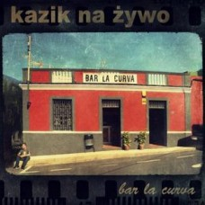 KAZIK NA ŻYWO - BAR LA CURVA - LP 2012 - LIMITED EDITION - NEAR MINT