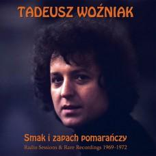 TADEUSZ WOŹNIAK - SMAK I ZAPACH POMARAŃCZY - 2015 - MINT