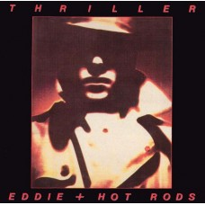 EDDIE + HOT RODS - THRILLER - LP UK 1979 - EXCELLENT