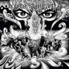 LOWER SLAUGHTER - WHAT BIG EYES - LP UK 2017 - MINT