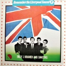 BILLY J. KRAMER AND DAKOTAS - REMEMBER THE LIVERPOOL SOUND 9 - LP JAPAN 1974 - NEAR MINT