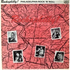 ROCKABILLY! PHILADELPHIA ROCK 'N' ROLL - LP UK 1978 - EXCELLENT+