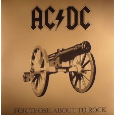 AC/DC - FOR THOSE ABOUT TO ROCK - LP UK 1981 - EXCELLENT
