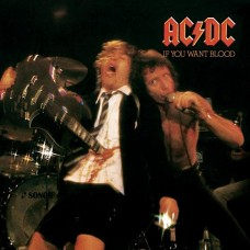 AC/DC - IF YOU WANT BLOOD YOU'VE GOT IT - LP  - EXCELLENT+