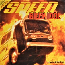 """BILLY IDOL - SPEED - 7"""" UK 1994 - LIMITED EDITION POSTER SLEEVE - NEAR MINT"""