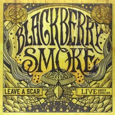 BLACKBERRY SMOKE - LEAVE A SCAR LIVE - 2LP 2014 - NEAR MINT