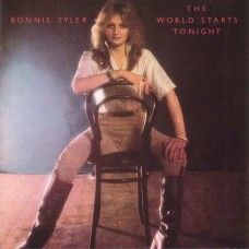 BONNIE TYLER - THE WORLD STARTS TONIGHT - LP UK 1977 - NEAR MINT
