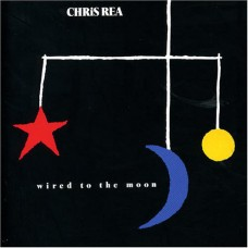 CHRIS REA - WIRED TO THE MOON - LP UK 1984 - EXCELLENT+