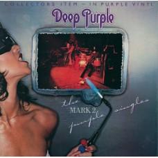 DEEP PURPLE - THE MARK II PURPLE SINGLES - LP UK 1979 - LIMITED EDITION PURPLE VINYL - EXCELLENT+