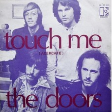 "THE DOORS - TOUCH ME - 7"" 1969 - EXCELLENT++"