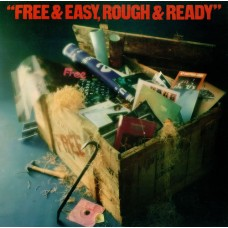 FREE - FREE & EASY, ROUGH & READY - LP UK 1976 - EXCELLENT++