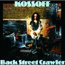 PAUL KOSSOFF - BACK STREET CRAWLER - LP UK 1986 - EXCELLENT+