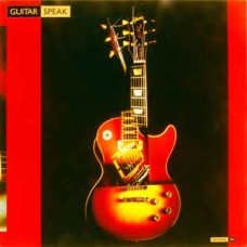 GUITAR SPEAK - GUITAR COMPILATION - LP UK 1988 - NEAR MINT
