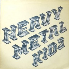 HEAVY METAL KIDS - HEAVY METAL KIDS - LP UK 1974 - EXCELLENT