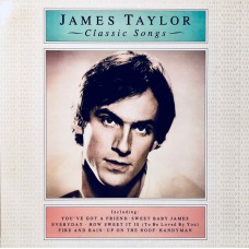 JAMES TAYLOR - CLASSIC SONGS - LP UK 1987 - NEAR MINT