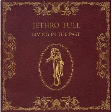 JETHRO TULL - LIVING IN THE PAST - LP - EXCELLENT+