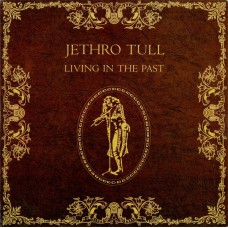 JETHRO TULL - LIVING IN THE PAST - 2LP UK - EXCELLENT++