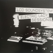 LCD SOUNDSYSTEM - ELECTRIC LADY SESSIONS - LP 2019 - MINT
