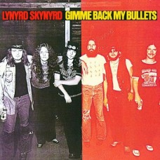 LYNYRD SKYNYRD - GIMME BACK MY BULLETS - LP 1982 - EXCELLENT