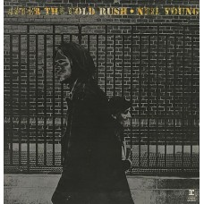 NEIL YOUNG - AFTER THE GOLD RUSH - LP UK 1970 - ORIGINAL - NEAR MINT