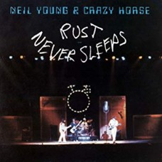 NEIL YOUNG & CRAZY HORSE - RUST NEVER SLEEPS - LP UK 1979 - EXCELLENT