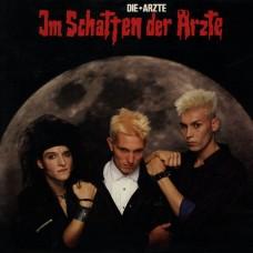DIE ARZTE - IM SCHAFTEN DER ARZTE - LP GER 1985 - ORIGINAL - EXCELLENT+
