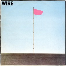 WIRE - PINK FLAG - LP UK 1977 - ORIGINAL FIRST PRESS - EXCELLENT++