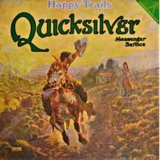 QUICKSILVER MESSENGER SERVICE - HAPPY TRAILS - LP - EXCELLENT+