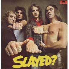 SLADE - SLAYED? - LP UK 1972 - ORIGINAL - EXCELLENT