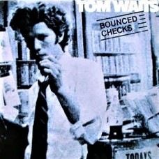 TOM WAITS - BOUNCED CHECKS - LP - EXCELLENT+