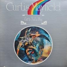 CURTIS MAYFIELD - GOT TO FIND A WAY - LP USA 1974 - EXCELLENT