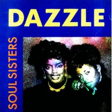 DAZZLE - SOUL SISTERS - LP UK 1989 - EXCELLENT
