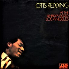 OTIS REDDING - AT THE WHISKY A GO GO LOS ANGELES - LP UK 1968 - EXCELLENT