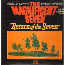THE MAGNIFICENT SEVEN / RETURN OF THE SEVEN - SOUNDTRACK - LP UK - EXCELLENT+